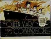 The Queen Mary, A Book of Comparisons