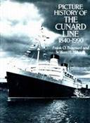 The Picture History of the Cunard Line 1840-1990