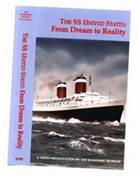 The SS United States: From Dream to Reality