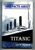 1912 Facts about the Titanic