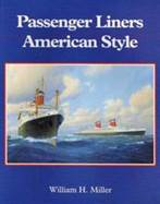 Passenger Liners American Style