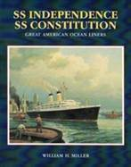 SS Independence SS Constitution