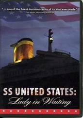 SS United States: Lady in Waiting DVD