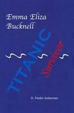 TITANIC Survivor Emma Eliza Bucknell