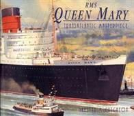 RMS Queen Mary - Transatlantic Masterpiece
