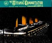The Titanic Commutator Issue 136
