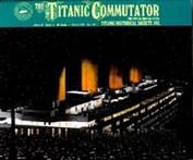The Titanic Commutator Issue 136