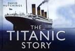 THE TITANIC STORY