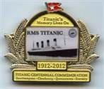 Golden Titanic Centennial Commemorative Pin