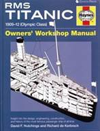 RMS Titanic, Owners' Workshop Manual