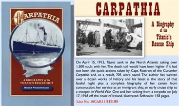 CARPATHIA A Biography of the Titanic's Rescue Ship