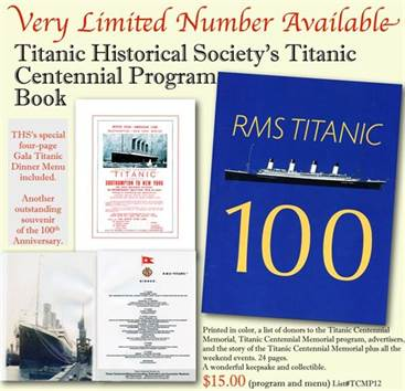 THS's Titanic Centennial Program Book - Limited Availably!