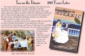 Tea on the Titanic - 100 Years Later