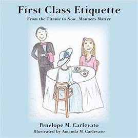 First Class Etiquette: From Titanic to Now