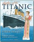 Ladies of The Titanic - Paper Dolls