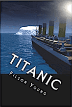 Titanic - Filson Young
