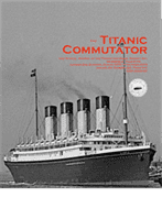 The Titanic Commutator Issue No. 226
